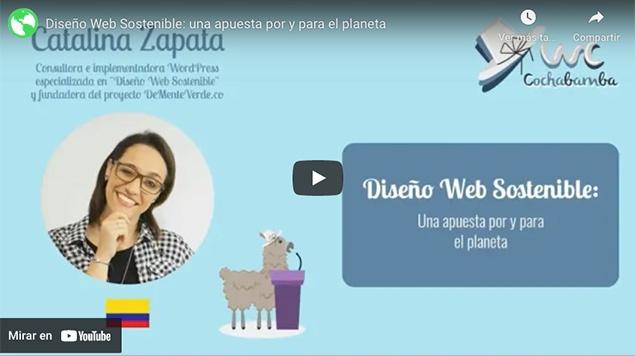 Video-Diseño-Web-Sostenible--Una-apuesta-por-y-para-el-planeta-Catalina-Zapata